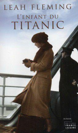 L'enfant du Titanic, leah Fleming