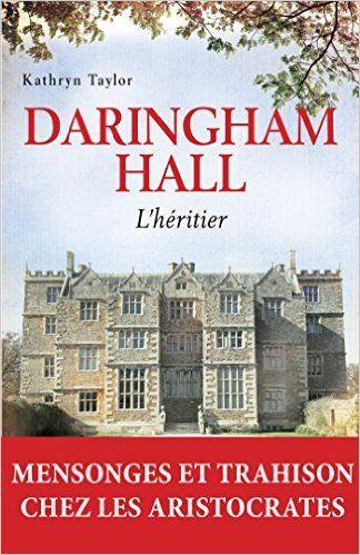 Daringham Hall - L'héritier, Kathryn Taylor