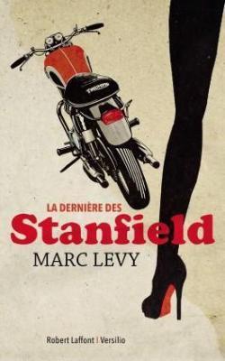 Levy Marc : La dernière des Stanfield