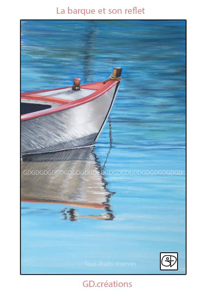 """"""" La barque et son reflet """" Pastel 17x23"""