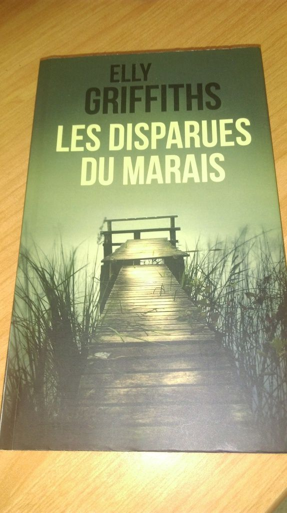 LES DISPARUES DU MARAIS ELLY GRIFFITHS