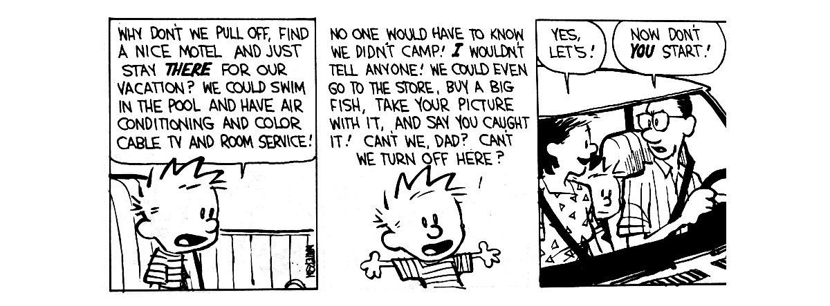 The revenge of the baby-sat - Bill Watterson (Calvin and Hobbes)