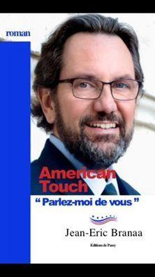 AMERICAN TOUCH - PARLEZ-MOI DE VOUS de Jean-Eric Branaa