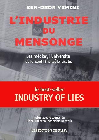 L'INDUSTRIE DU MENSONGE, par BEN-DROR YEMINI
