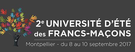 COMMUNIQUÉ : UNIVERSITÉ D'ÉTÉ DES FRANCS-MAÇONS À MONTPELLIER