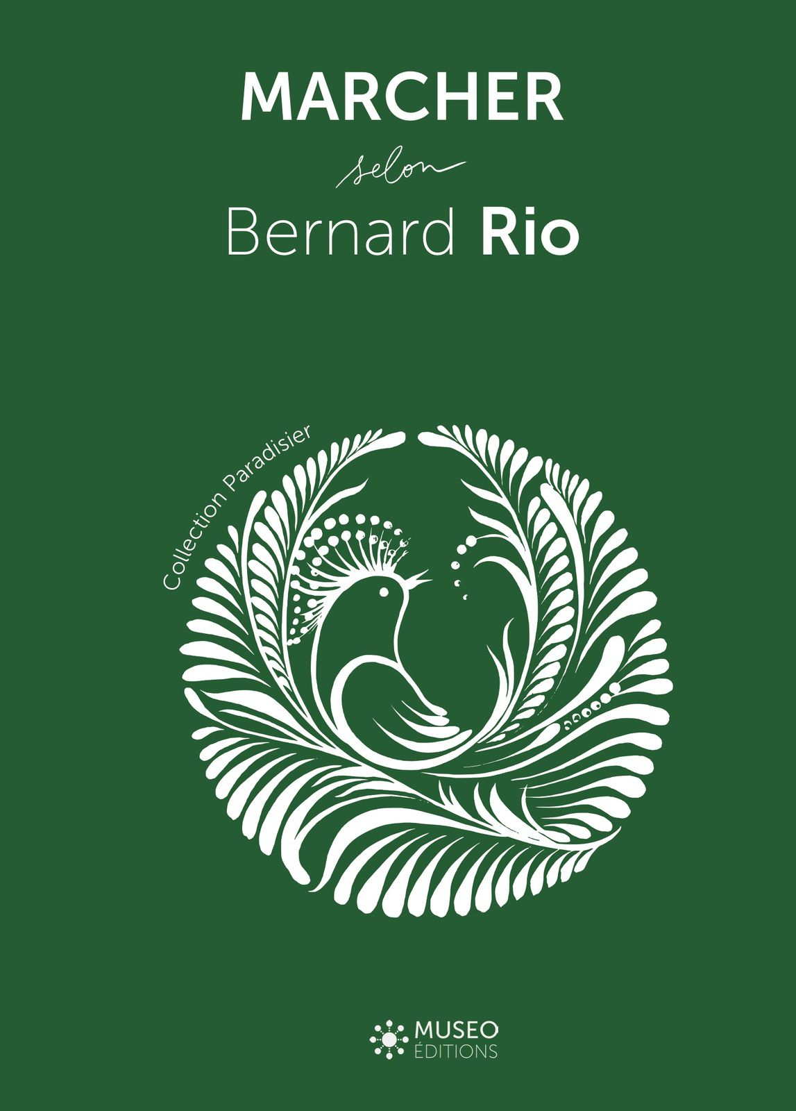 RECENSION : MARCHER selon Bernard Rio