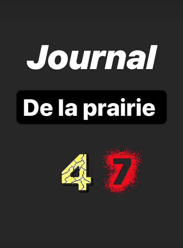 Journal de la prairie jour 47