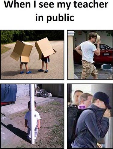 quand je vois mon prof en public.