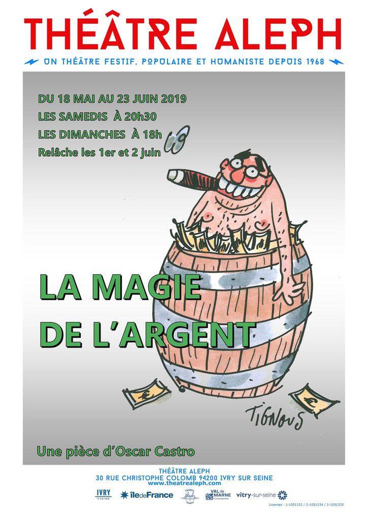 La Magie de l'argent au Théâtre Aleph: Oscar Castro assagi !