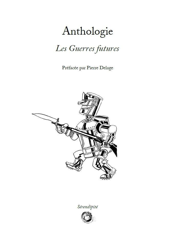 Anthologie - Les Guerres futures [9791094282403]