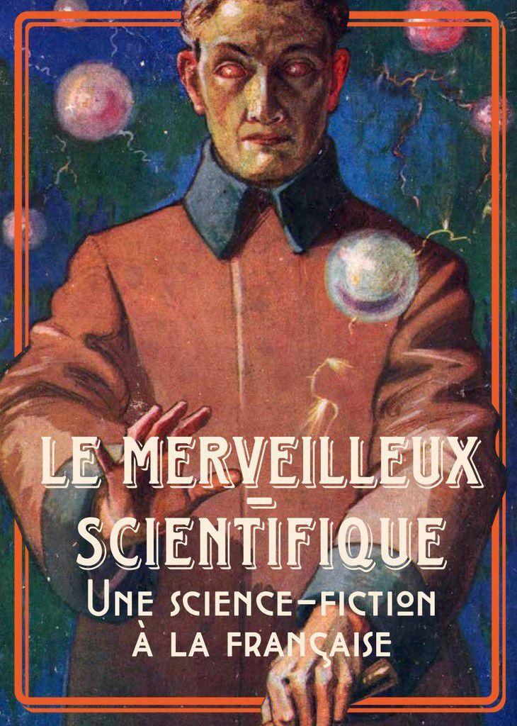 Colloque : Le merveilleux-scientifique en question (2019)
