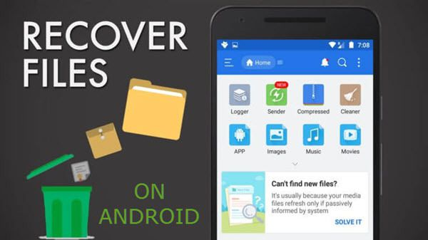 Android Data Recovery: Recover Deleted Files from Android