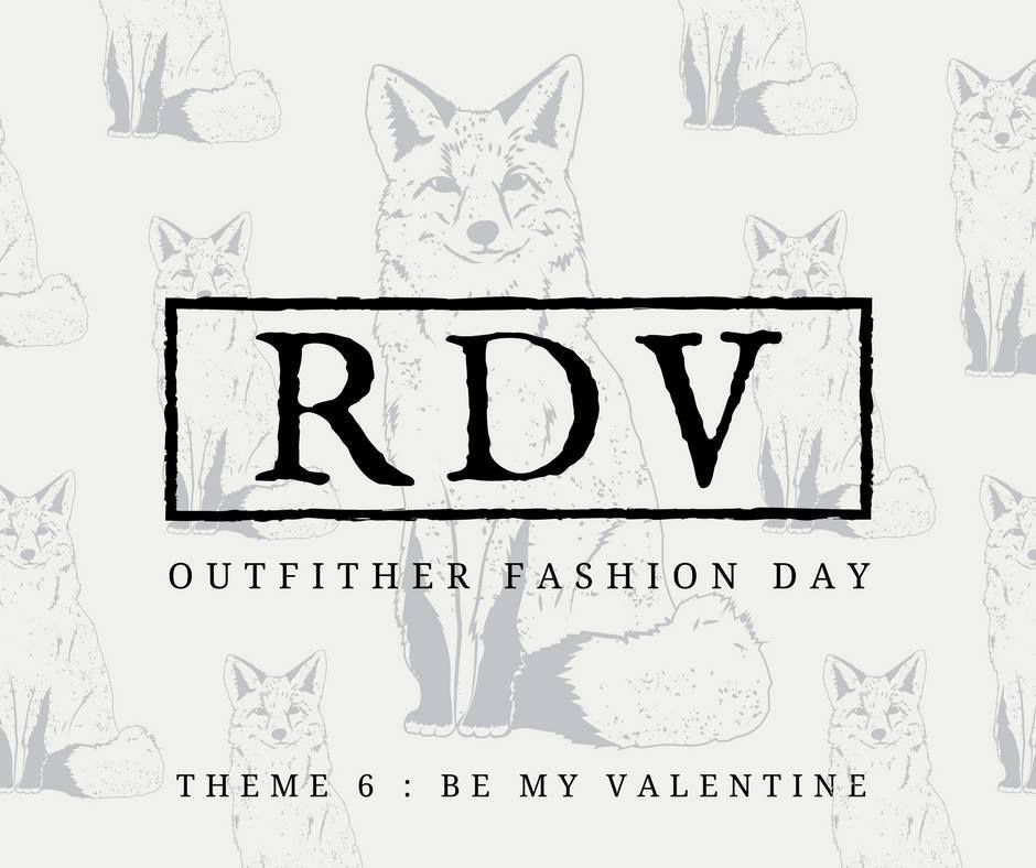 OUTFITHER - THÈME 6 : BE MY VALENTINE