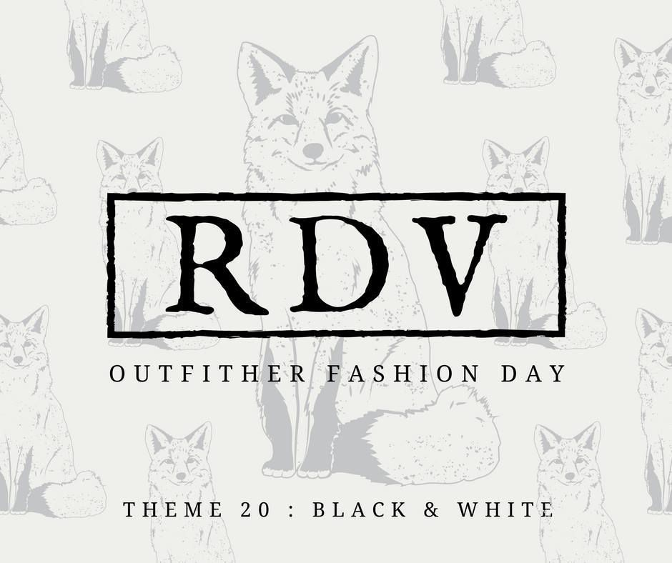 OUTFITHER - THÈME 20 : BLACK AND WHITE