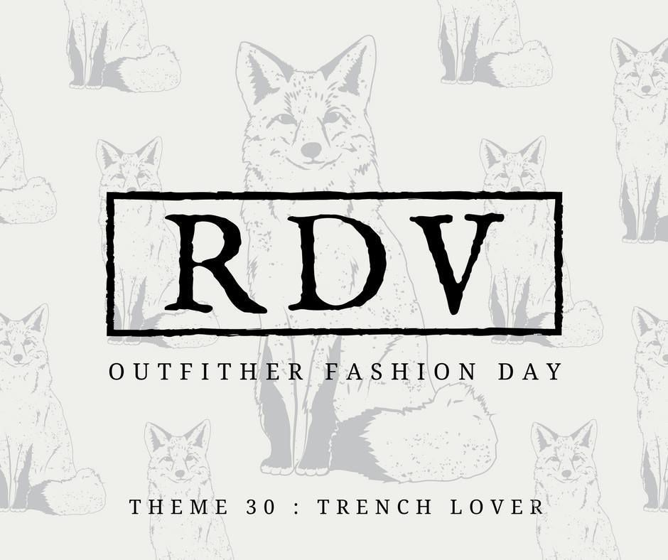OUTFITHER - THEME 30 : TRENCH LOVER !