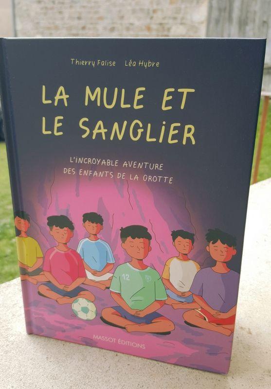 La Mule et le Sanglier, une incroyable histoire.... Massot Editions