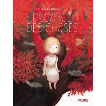 L'écorce des choses - Cécile Bidault - warum editions