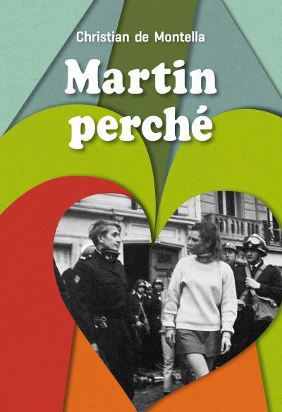 Martin Perché / Christian de Montella - École des Loisirs