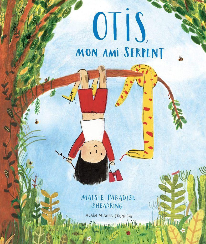 [Lectures été 2019] Otis, mon ami serpent/  Maisie Paradise Shearing - Albin Michel Jeunesse