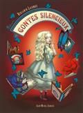 [CYCLE CONTES] Contes silencieux / Benjamin Lacombe - Albin Michel Jeunesse