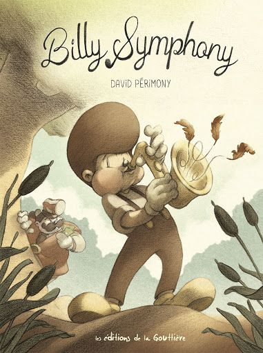 Billy Symphony / David Périmony - Editions de la Gouttière