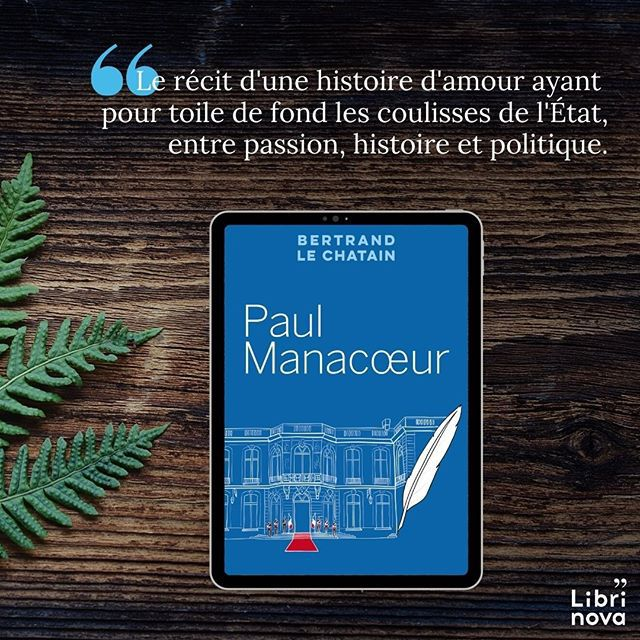 Paul Manacoeur / Bertrand Le Chatain - Librinova