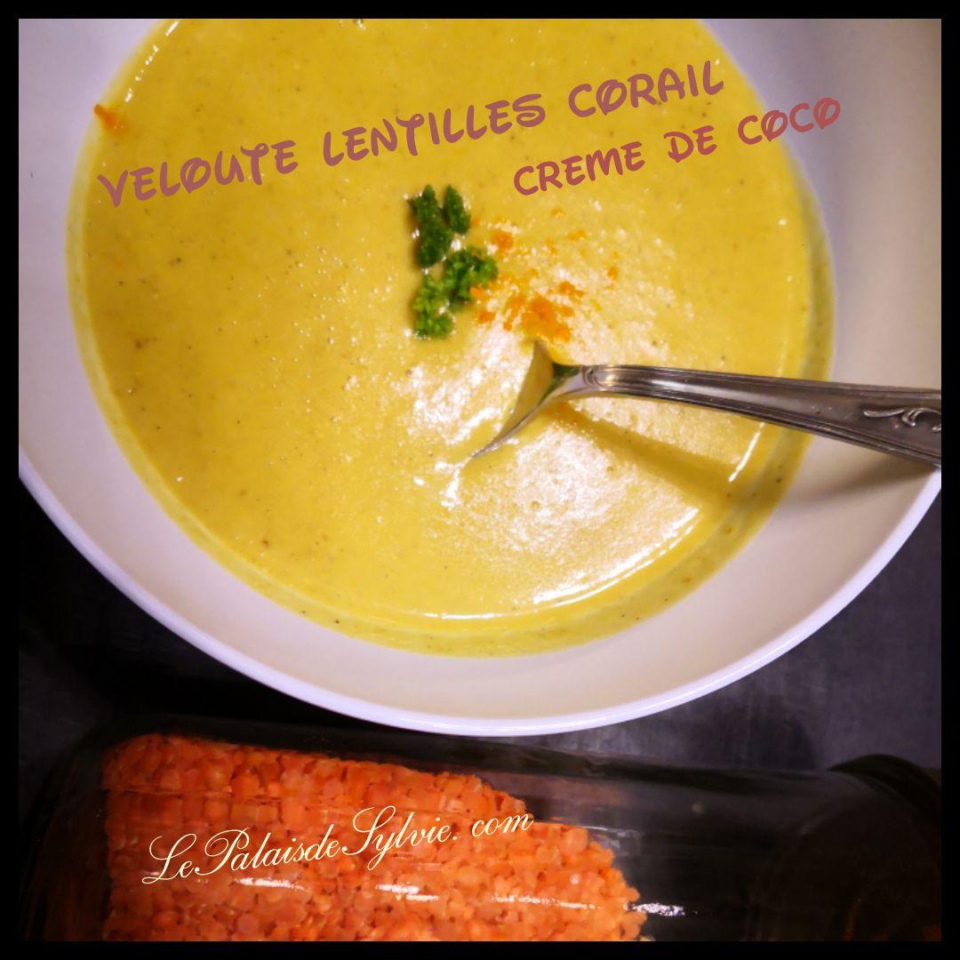 Velouté de lentilles Corail à la crème de coco