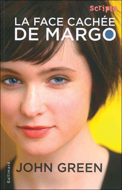 'La face cachée de Margo' - John GREEN