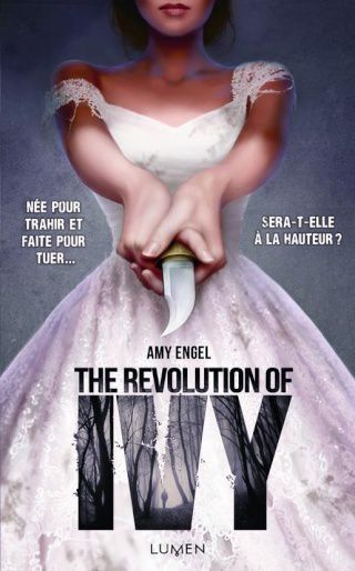The Book of Ivy (t1)- The révolution of Ivy (t2) - d'Amy ENGEL
