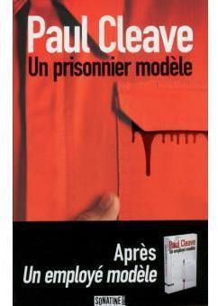 Un prisonnier modèle - tome 2 - de Paul CLEAVE