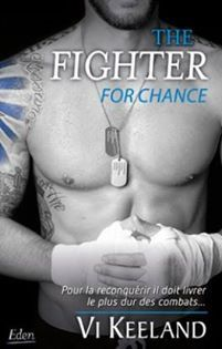Série MMA Fighter - The fighter for chance - tome 2 - de Vi KEELAND