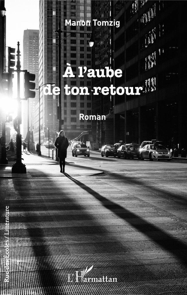 A l'aube de ton retour - de Manon TOMZIG