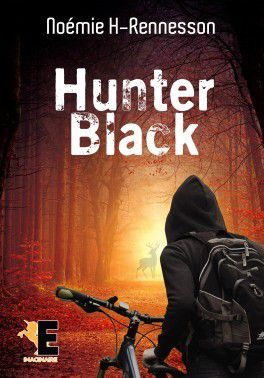 Black Hunter - de Noémie H. RENNESSON