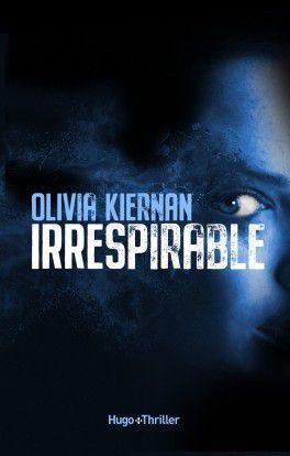 Irrespirable - d' Olivia KIERNAN