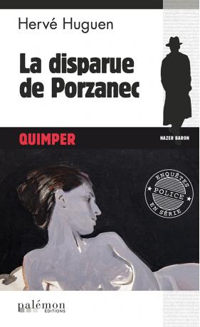 La disparue de Porzanec - opus 16 - de Hervé HUGUEN