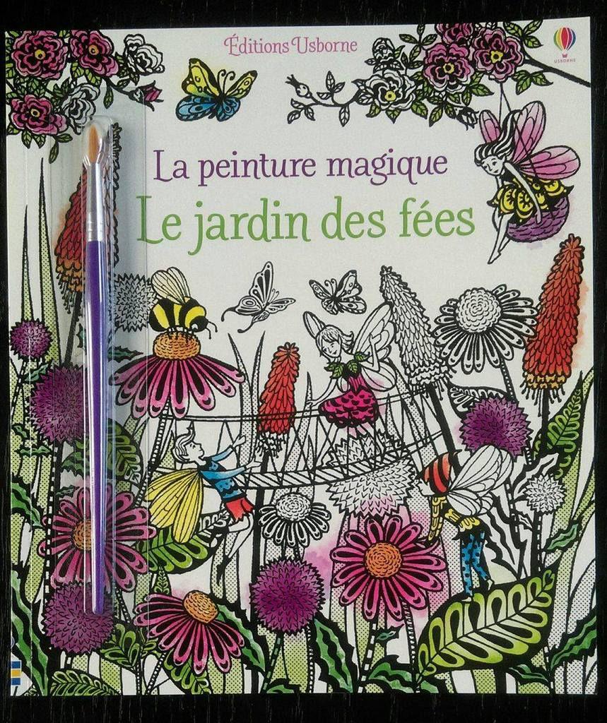La peinture magique - Le jardin des fées - Editions USBORNE