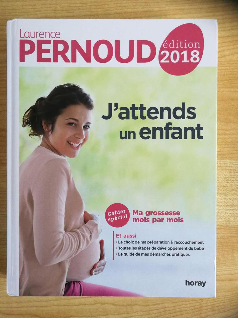 J'attends un enfant 2018 - Laurence Pernoud