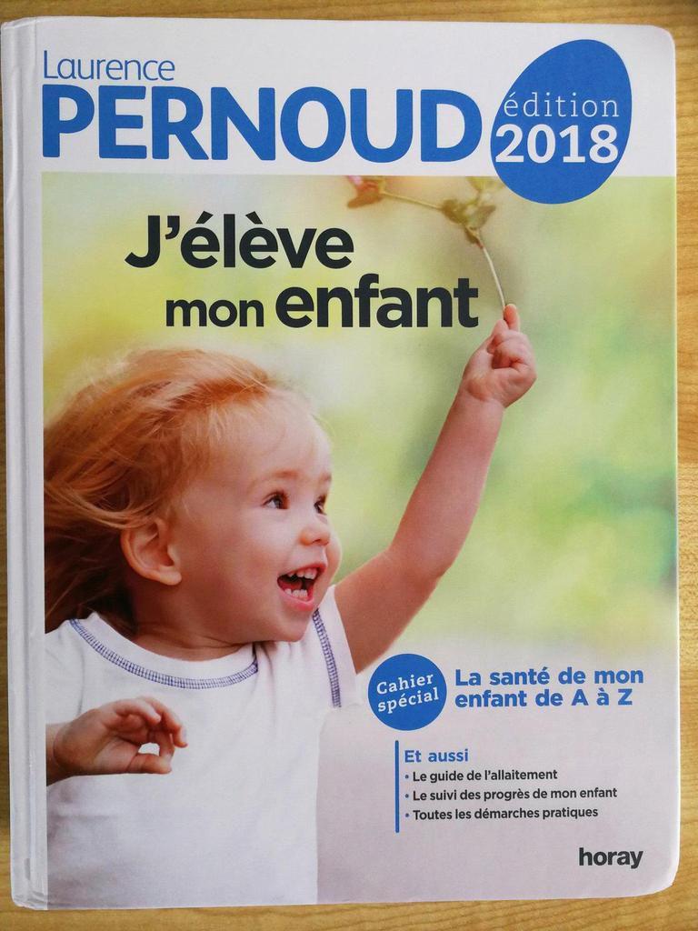 J'élève mon enfant 2018 - Laurence Pernoud