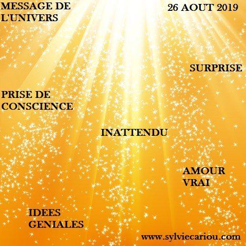 MESSAGE DE L'UNIVERS  26 AOUT 2019