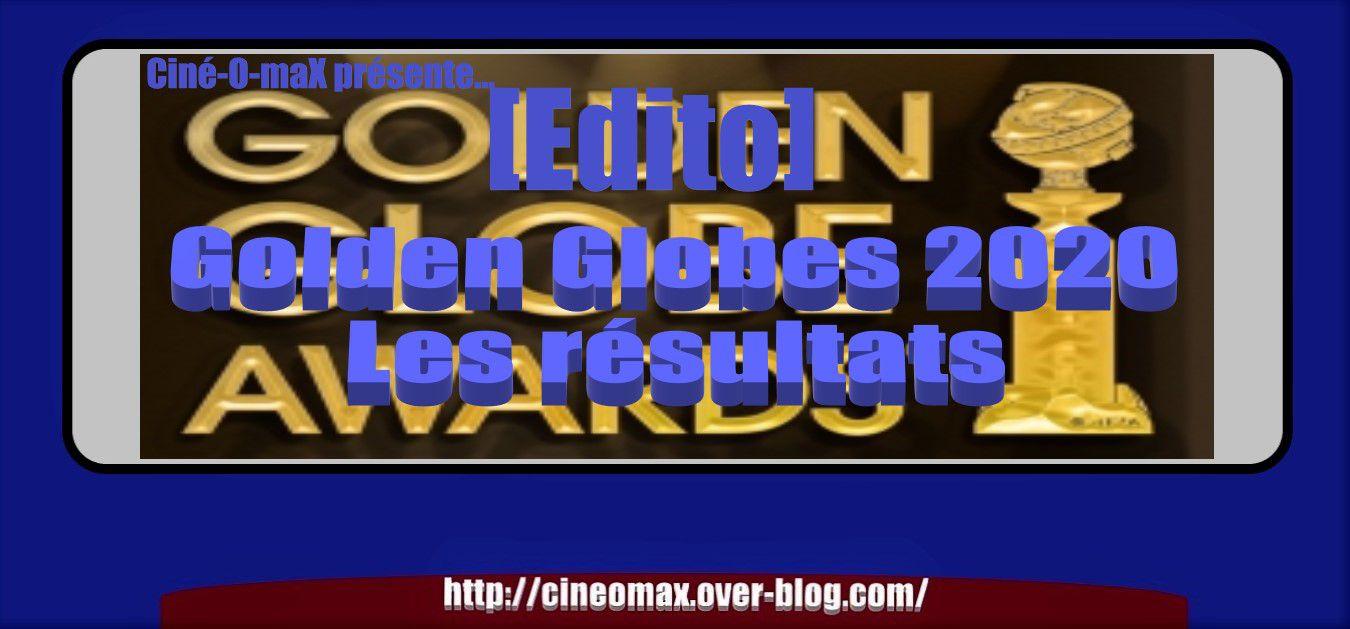 [Edito] Golden Globes 2020 : les résultats