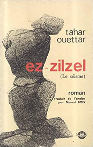 Ez-zilzel (le séisme) Tahar Ouettar.