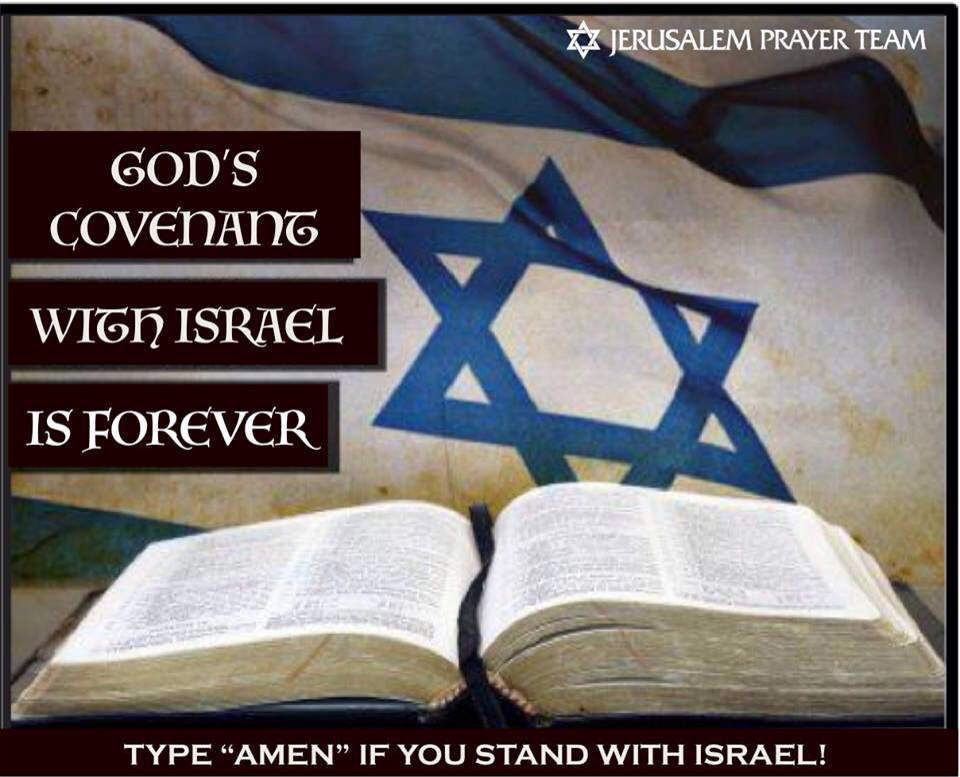 """God's covenant with Israel is FOREVER.  """"But God said, """"No. Your wife Sarah will bear you a son, and you will name him Isaac. I will confirm My covenant with him as an everlasting covenant for his future offspring."""" -Genesis 17:19"""