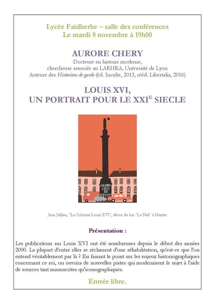 Une conférence d'Aurore Chéry au lycée Faidherbe le 8 novembre : Louis XVI, un portrait pour le XXIe siècle