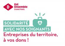 Solidarité avec nos soignants Entreprises du territoire, à vos dons !