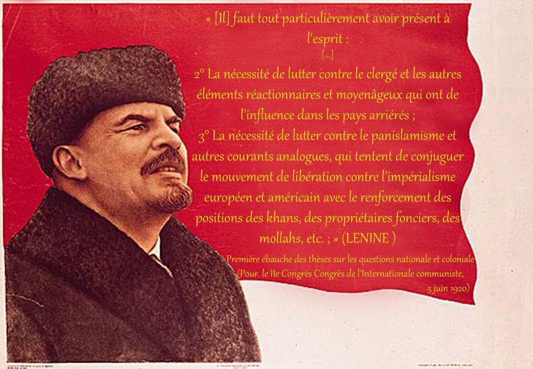 Lénine appelait à combattre le panislamisme ou islam politique!