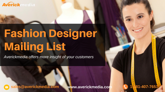 Is Fashion Designer Mailing List Helps Your Business Averickmedia