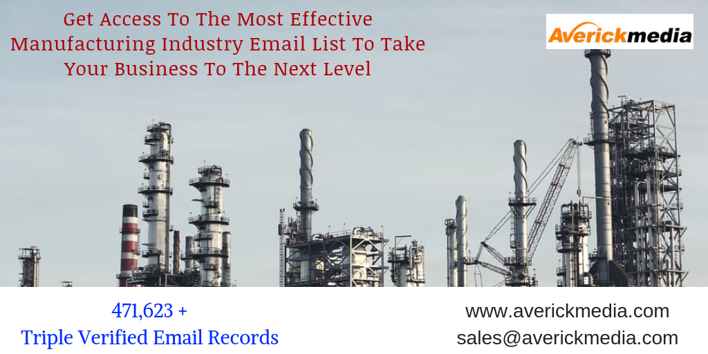 Acquire the New Prospects by Using Manufacturing Email List From