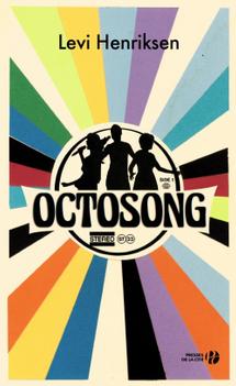 """""""Octosong"""" - Levi Henriksen - Presses de la Cité"""