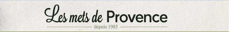 Les Mets de Provence ( Nouveau partenariat )