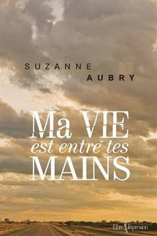 Ma vie entre tes mains, Suzanne Aubry